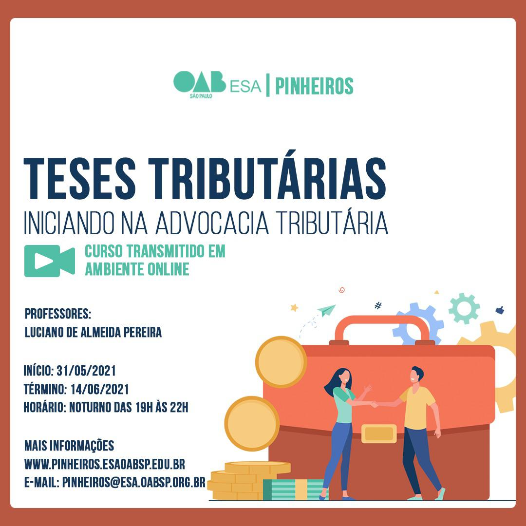 You are currently viewing 31/05 a 14/06 – Teses Tributárias